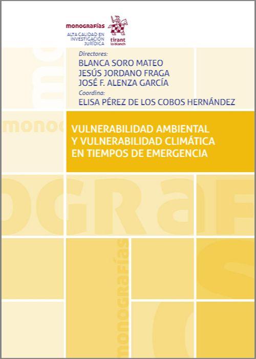 Vulnerabilidad Ambiental y Vulnerabilidad Climática en Tiempos de Emergencia